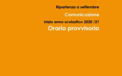 Comunicazione inizio anno scolastico 2020 – 21 – orario provvisorio