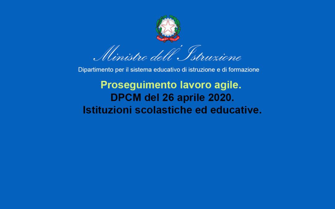Proseguimento lavoro agile. DPCM del 26 aprile 2020. Istituzioni scolastiche ed  educative.