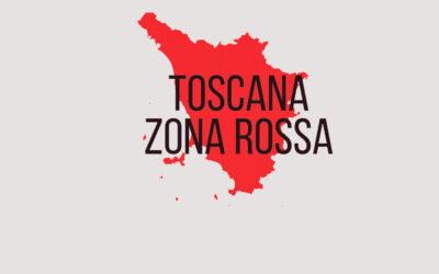 Indicazioni passaggio in zona rossa della regione Toscana dal 29 marzo 2021